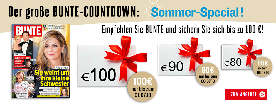 BUNTE Sommer Countdown 100 € sichern!