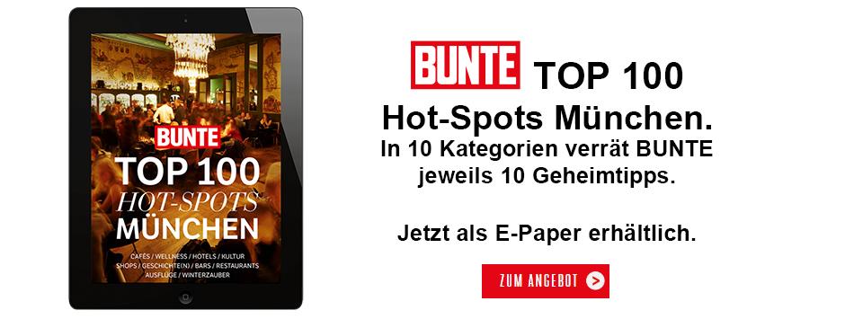 BUNTE - Top 100 Hot Spots München