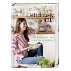 """Kochbuch """"Deliciously Ella"""""""