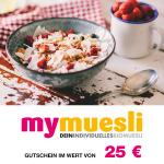 25 € mymuesli Gutschein