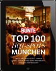 BUNTE Top 100 Hot Spots München